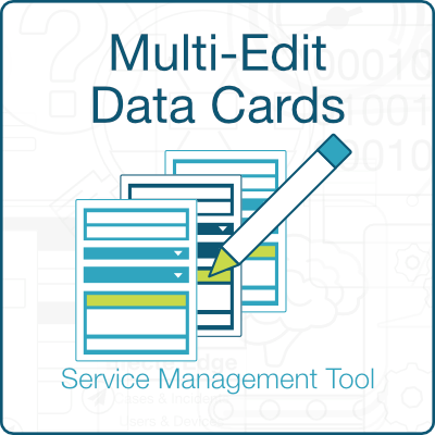 Efecte Multi-Edit Data Cards