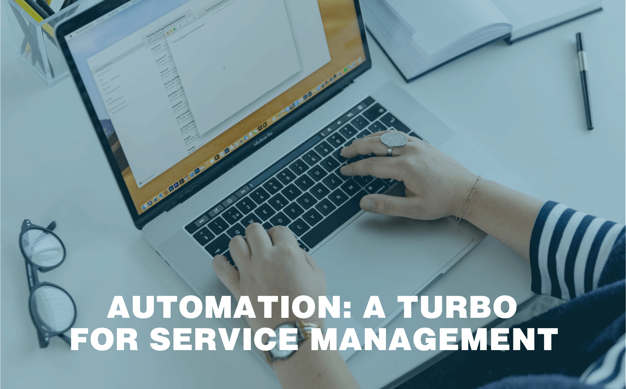 Automation: a turbo for service management