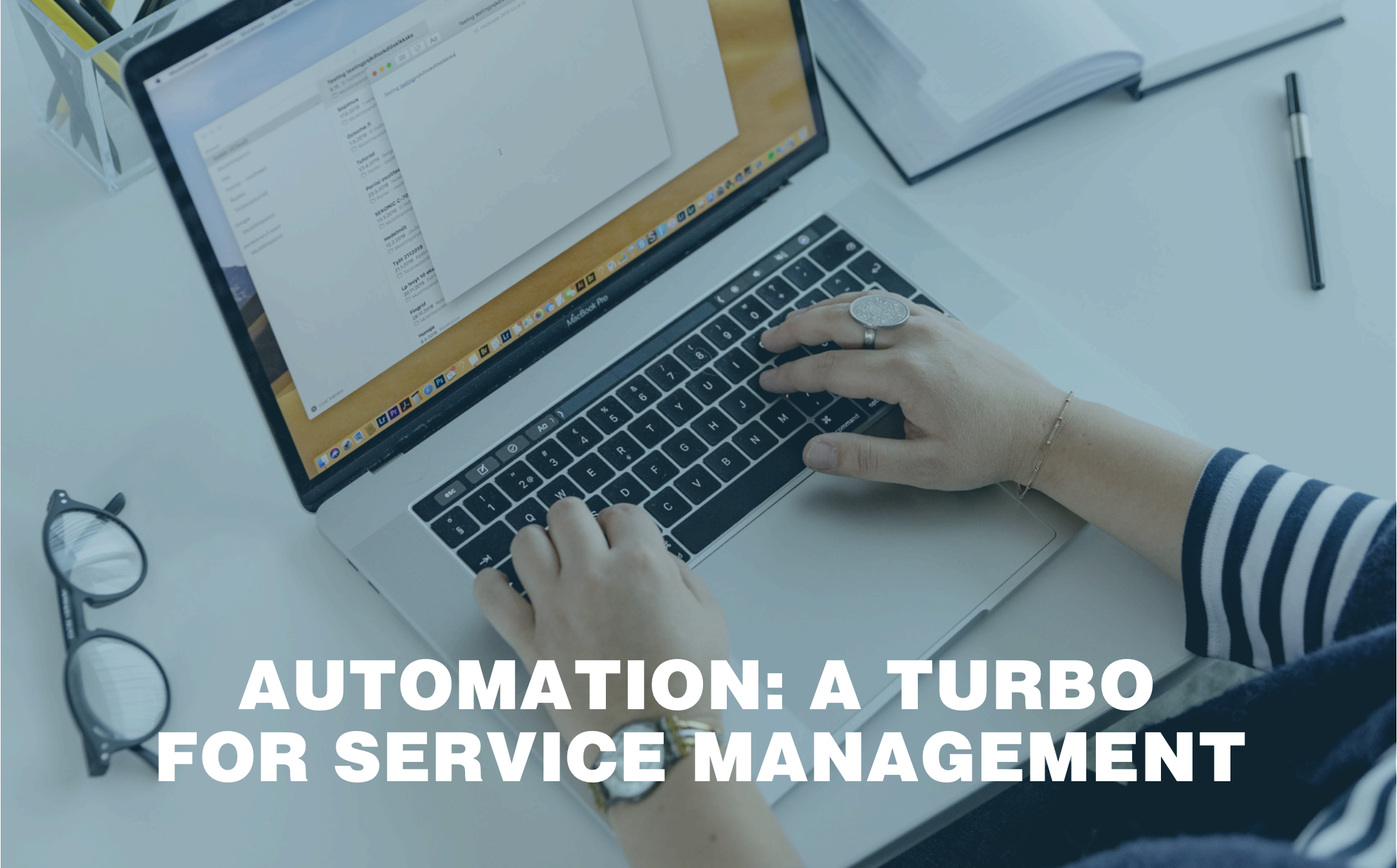 Automation - a Turbo for Service Management